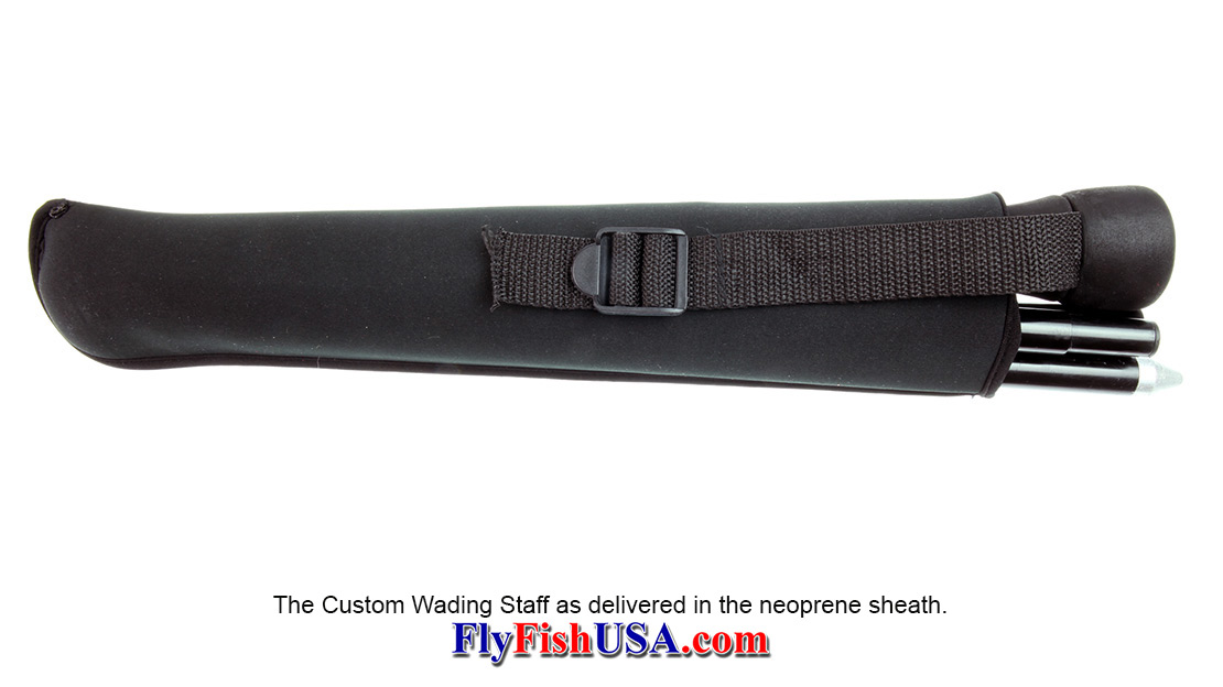The Custom Wading Staff as delivered in the neoprene sheath.