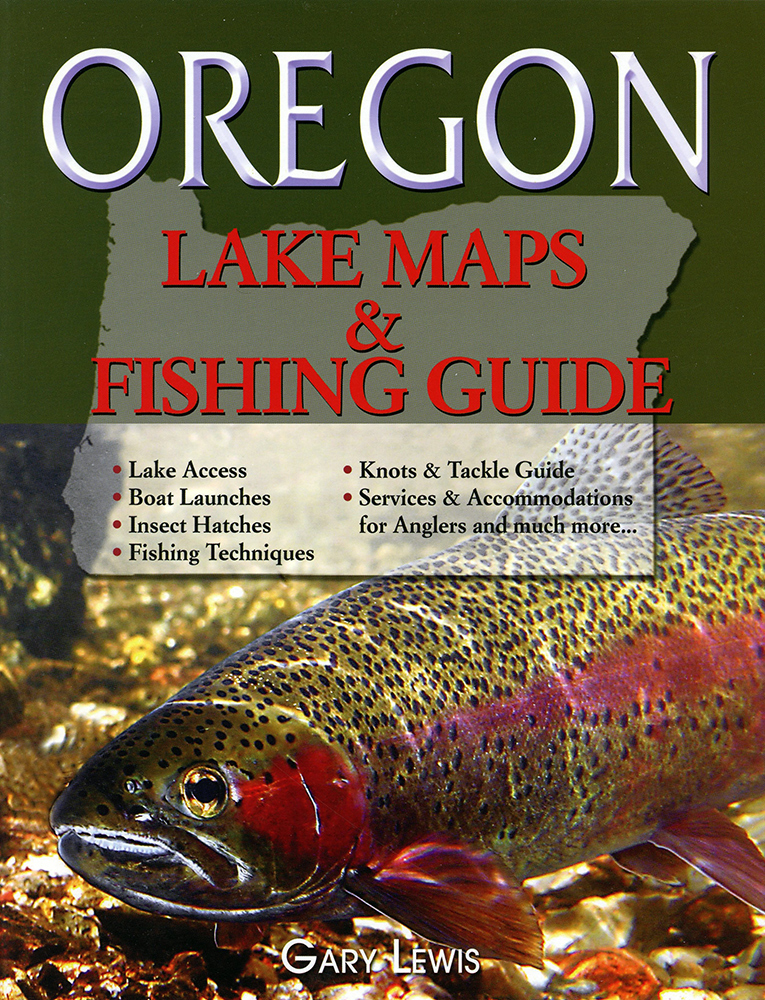 Oregon Lake Maps and Fishing Guide Oregon Lake Maps and Fishing Guide