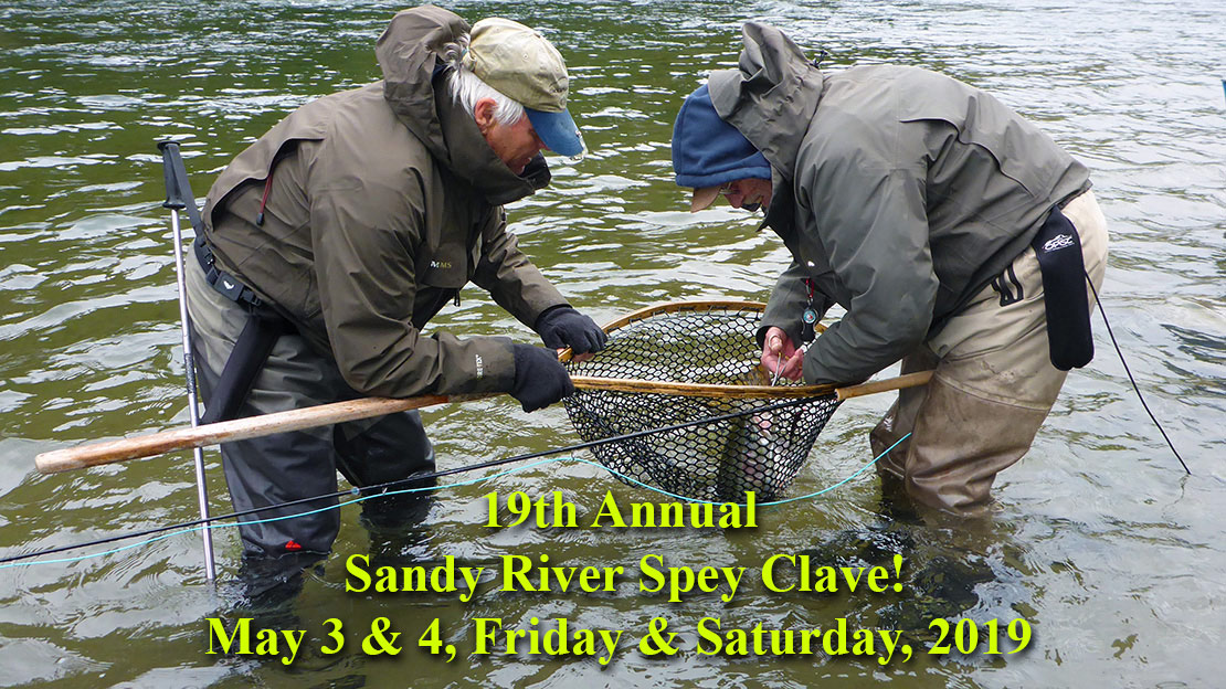 2019 Sandy River Spey Clave