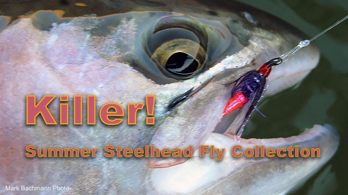Summer Steelhead Flies
