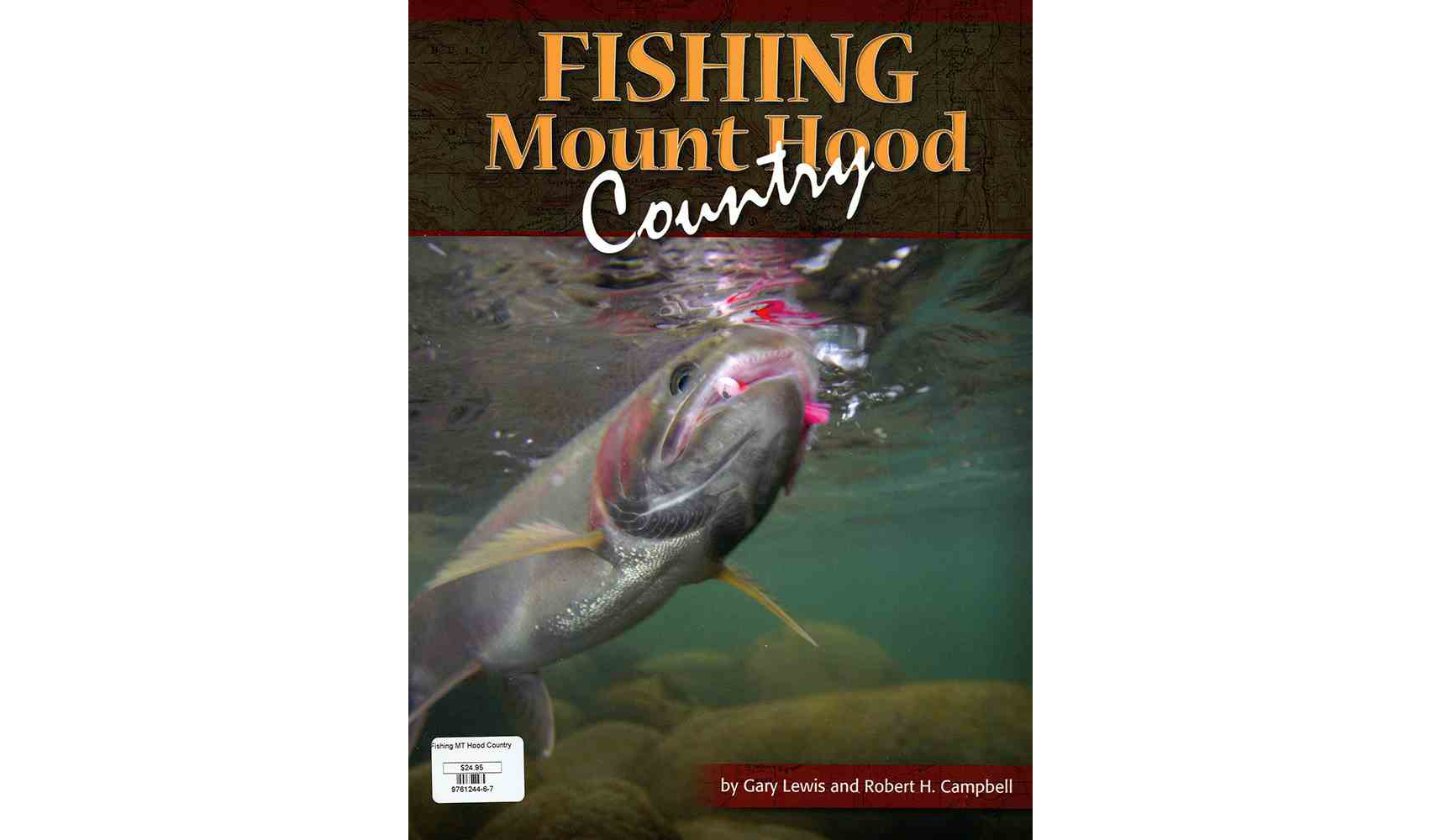 Fishing Mt Hood Country book